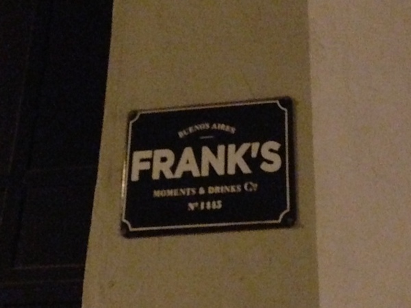 Frank's, Buenos Aires
