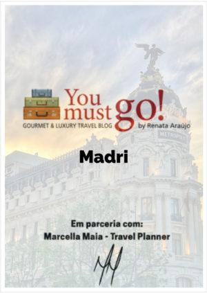 Guia de Viagem para Madri YouMustGo! e Marcella Maia